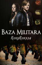 Baza Militara by RoxyRoxx24