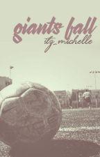 Giants Fall by itz_michelle