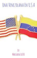 Una Venezolana en U.S.A by HeyImMariale