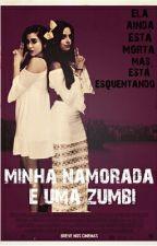 Minha Namorada é uma Zumbi by lmjhealy