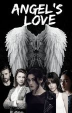 Angel's Love |camren version| by pandorasign