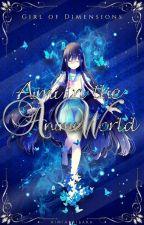 Aimi In The Anime World REWRITE by AimiAkaibara