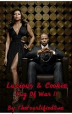 Lucious & Cookie: Tug Of War II by TheFourtifiedOne
