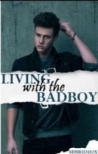 Living With The BadBoy (Version español) by ariiglesias