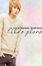 Elle's Plans. (SADIST LOVER FANFIC) by diyvsa