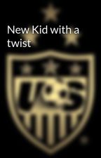 New Kid with a twist by uswntwriting