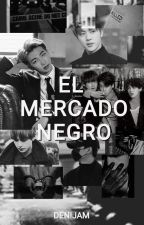 El mercado Negro  by DeniJam