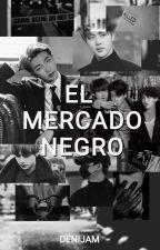 El mercado Negro  by DeniJam