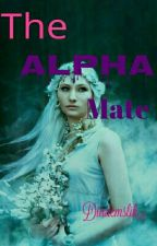 THE ALPHA'S MATE by diademslik