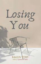 LOSING YOU by bgstito