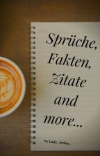 Sprüche, Fakten, Zitate and more... by Lady_Smiley_