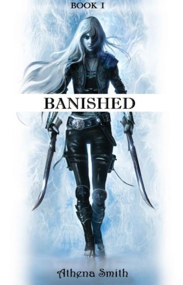 Banished| Book One In The Series | Avengers Fan-fic| ****ON HOLD****