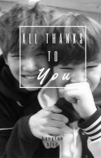 All Thanks to You by bangtanblvd