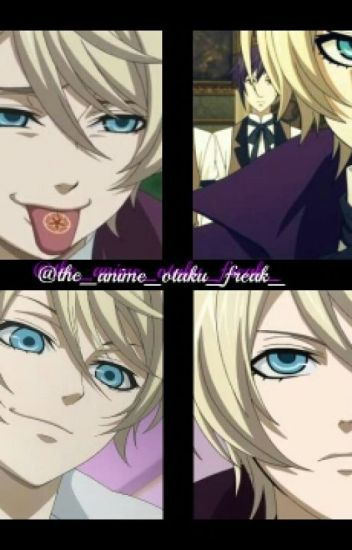 Alois x Reader [WARNING I might put lemons]