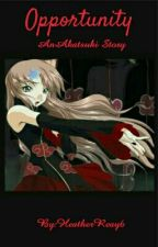 Opportunity (Akatsuki fan fiction) by Skye_fulbuster898