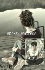 Broken Princess (FF) by Shadow-Y