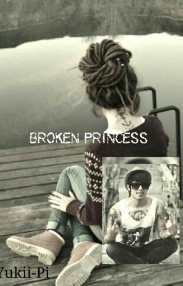 Broken Princess (FF)