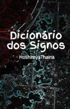 Dicionário dos Signos by Tiradavides