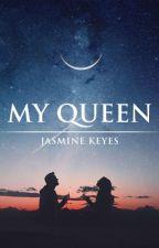 My Queen by pepsi10844