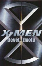 X-men: Devět životů by Thistley