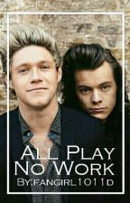 All Play No Work- Narry Storan by 1ddolans
