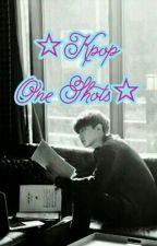 ☆Kpop-OneShots☆ by ViviK2510