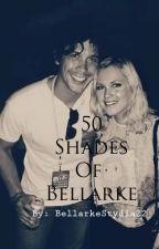 50 Shades of Bellarke by _Heide