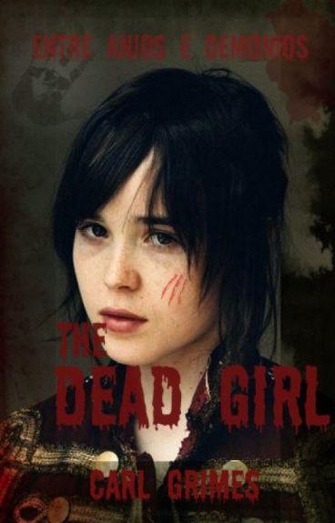 The Dead Girl// Carl Grimes