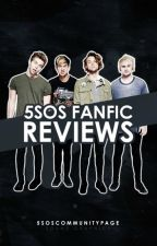 5SOS Fanfic Reviews [CLOSED] by 5SOSCommunityPage