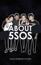 About 5SOS by 5SOSCommunityPage