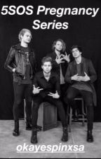5 Seconds of Summer Preference: Pregnancy Series by okayespinxsa