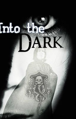 Into the Dark: The Story of Selena Snape