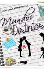 Mundos Distintos by MarianaGrigori