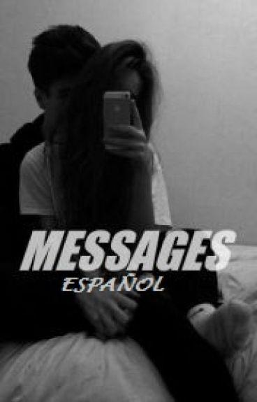 messages. ➳ l.h (spanish) [PAUSADA HASTA DICIEMBRE]