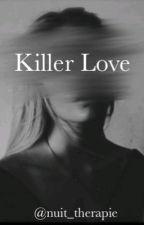 Killer Love by elobdx