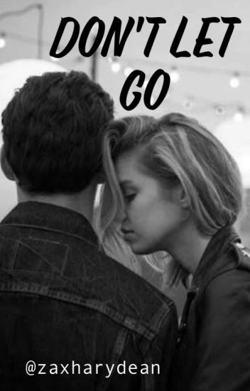 Don't Let Go || Chris Lanzon