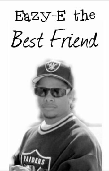 Eazy The best friend