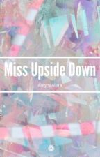 Miss Upside Down by AleynaAlera