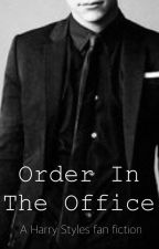 Order In The Office // h.s. by katymystery