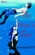 The Siren's Tear by crazygirl7777