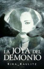 La Joya del Demonio  by kira_kaulitz