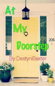 At My Doorstep by DezyInc