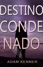 Redención O Condena [AOC #2] by AdamKenner