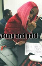 Young and Paid by TrappinParadise