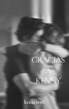 Gracias a Kenny. by Kreativni
