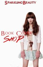 Book Cover Shop 1 (CLOSE!) by galaxyqueen_