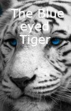 The Blue Eyed Tiger by Aumscheid19