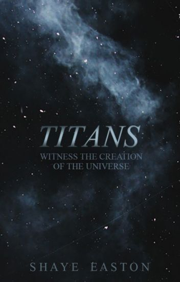 Titans [#Wattys2017]