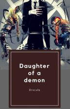 Hija de Un Demonio by -Anonymous_Person-
