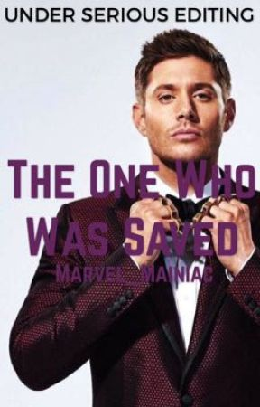 The one who was saved >>Supernatural [1] by Marvel_Mainiac